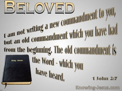1 John 2:7 Not A New Command But An Old One (gray)