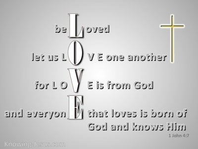 1 John 4:7 Beloved Let Us Love One Another (gray)