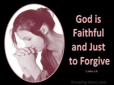 1 John 1:9 God Is Faithful to Forgive (black)