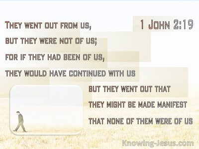 1 John 2:19 They Went Out From Us Showing They Did Not Belong To Us (cream)
