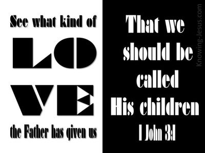 1 John 3:1 Love Of The Father (black)