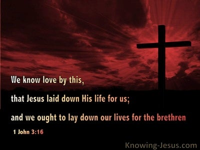 1 John 3:16 Love Jesus Laid Down His Life  (black)