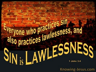 1 John 3:4 Sin Is Lawlessness (yellow)