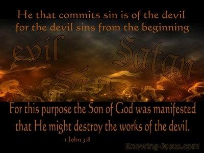 1 John 3:8 He Who Practices Sin Belongs To The Evil One (orange)