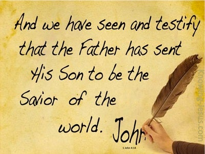 1 John 4:14 The Father Sent The Son (brown)