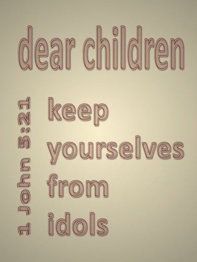 1 John 5:21 Keep Yourselves From Idols (beige)