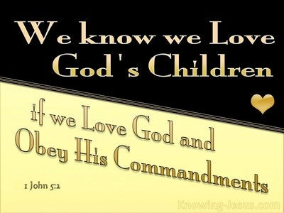 1 John 5:2 We Know We Love God (yellow)