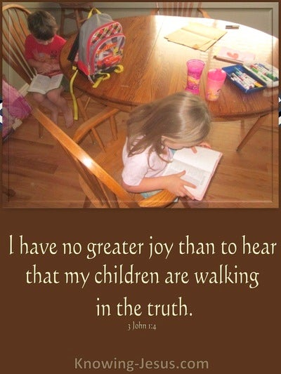 3 John 1:4 My Children Are Walking In Truth (brown)