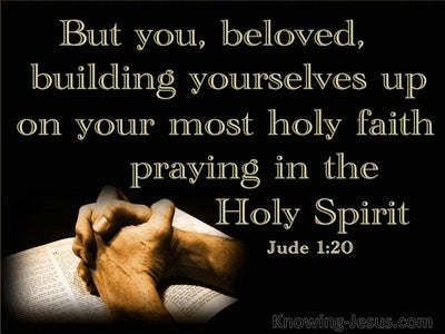 Jude 1:20 Build Yourselves Up In Your Most Holy Faith (black)