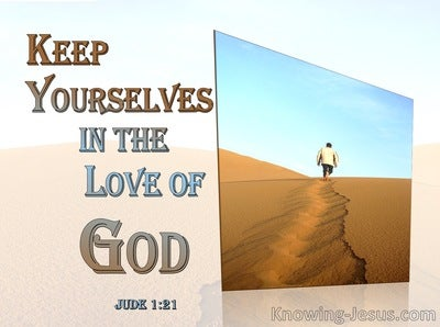 Jude 1:21 Keep Yourselves In The Love Of God (orange)