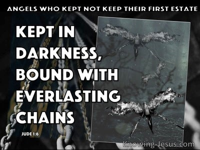 Jude 1:6 Kept In Darkness Bound With Everlasting Chains (white)