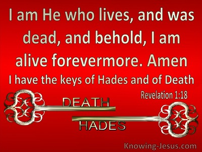 Revelation 1:18 He Who Was Dead And Is Alive (red)