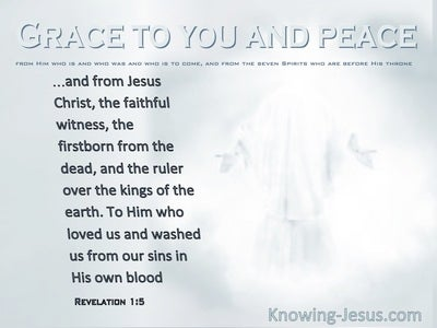 Revelation 1:5 Grace To You And Peace (white)