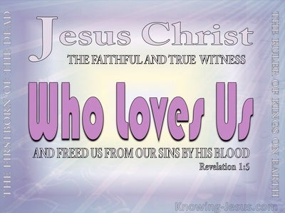 Revelation 1:5 Jesus Christ The Faithful Witness (purple)