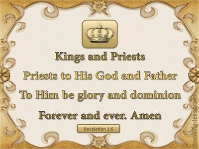 Revelation 1:6 A Kingdom of Priests (beige)