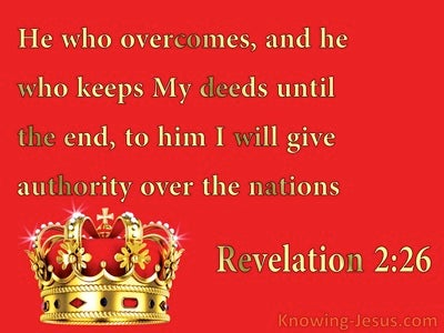 Revelation 2:26 He Who Overcomes (red)