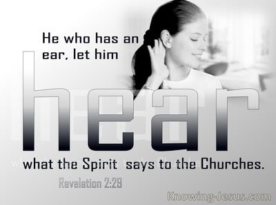 Revelation 2:29 He Who Has An Ear Let Him Hear (gray)