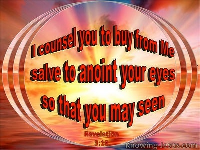 Revelation 3:18 Buy From Me Salve To Anoint Your Eyes (windows)01:19