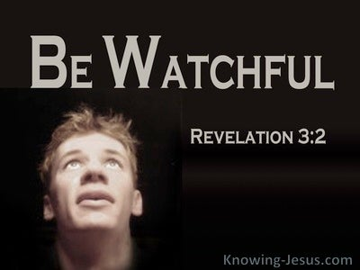Revelation 3:2 Be Watchful (black)