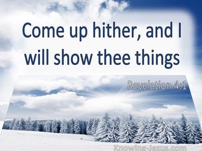 Revelation 4:1 Come Up Hither And I Will Show Thee Things (utmost)03:27