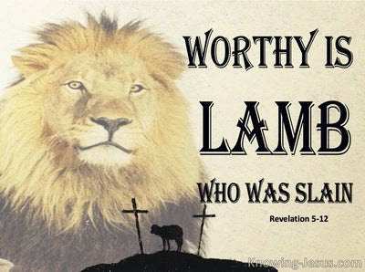 Revelation 5:12 Worthy Is The Lamb Who Was Slain (black)