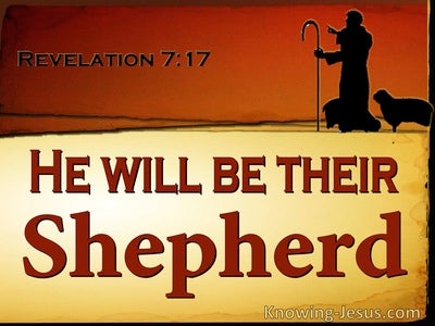 Revelation 7:17 He WIll Be Their Shepherd (brown)