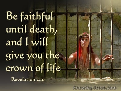 Revelation 2:10 Be Faithful Until Death, And I Will Give You The Crown Of Life (beige)