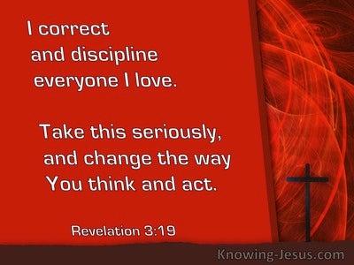 Revelation 3:19 I Correct And Discipline Everyone I Love (windows)06:13