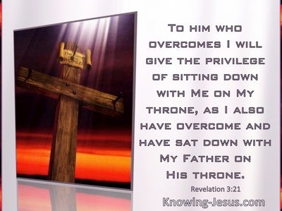 Revelation 3:21 He Who Overcomes Will Sit With Me On My Throne (windows)01:17
