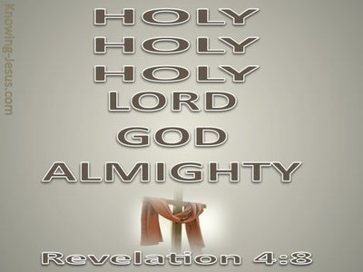 Revelation 4:8 Holy, Holy, Holy Lord God Almighty (brown)