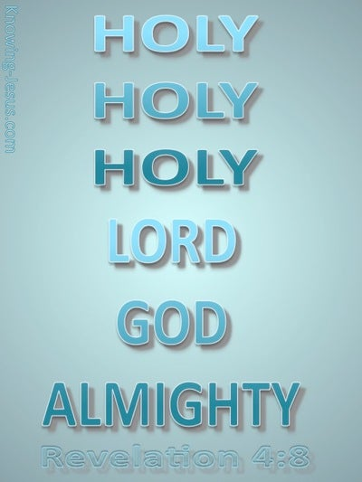 Revelation 4:8 Holy, Holy, Holy Lord God Almighty (aqua)