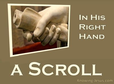 Revelation 5:1 In His Right Hand A Scroll (cream)