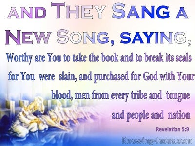 Revelation 5:9 Worthy Are You TO Break The Seals (blue)
