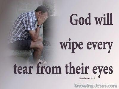 Revelation 7:17 God Will Wipe Away Every Tear (gray)