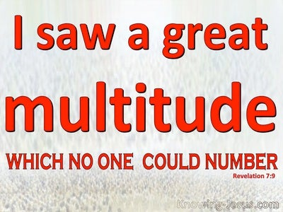 Revelation 7:9 A Great Multitude Which No One Could Number (red)