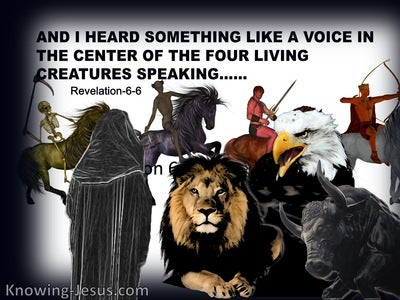 Revelation-6-6  I Heard A Voice In The Centre Of The Four Living Creatures (white)