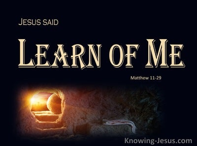 Matthew 11:29 Learning Christ (devotional)11:12 (black)