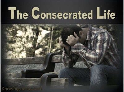 The Consecrated Life (devotional)11-16 (gray)