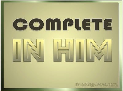 Colossians 2:10 Complete in Him (devotional)05:30 (gold)
