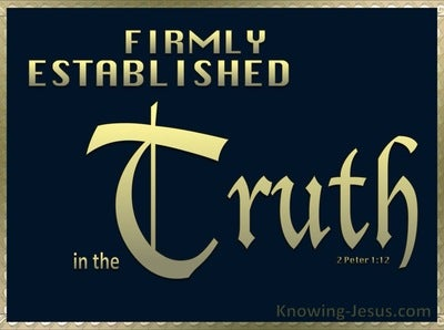 2 Peter 1:12 Firmly Established In The Truth (gold)