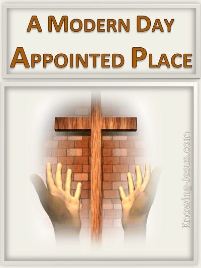 A Modern Day Appointed Place (devotional)