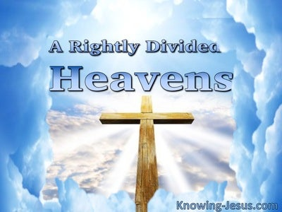 A Rightly Divided Heavens (devotional)