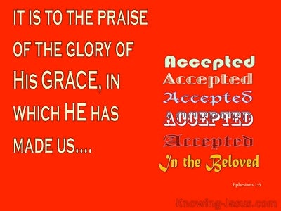 Accepted in the Beloved (devotional) -Ephesians 1:6