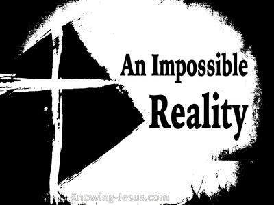 An Impossible Reality (devotional)