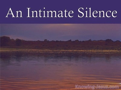 An Intimate Silence (devotional)