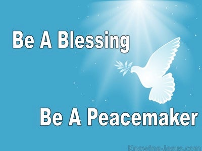 Be A Blessing, Be A Peacemaker (devotional)