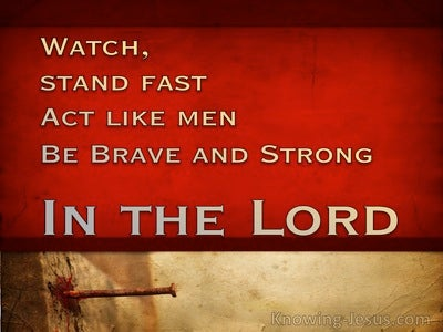 Be Brave and Strong (devotional) (red) - 1 Corinthians 16:13
