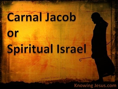 Carnal Jacob Or Spiritual Israel (brown) (devotional)