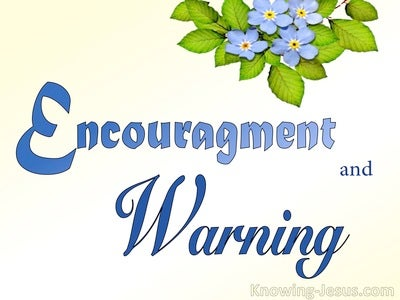 Encouragement and Warning (devotional)11-08 (blue)