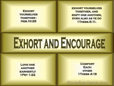 Exhort and Encourage (devotional) (yellow) - 1 Thessalonians 5:11